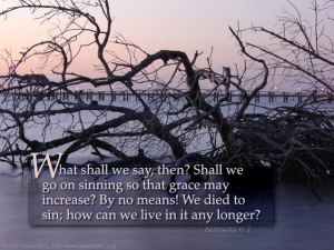 Romans 6;1